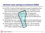 vermont uses savings to enhance hcbs