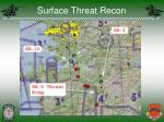 surface threat recon