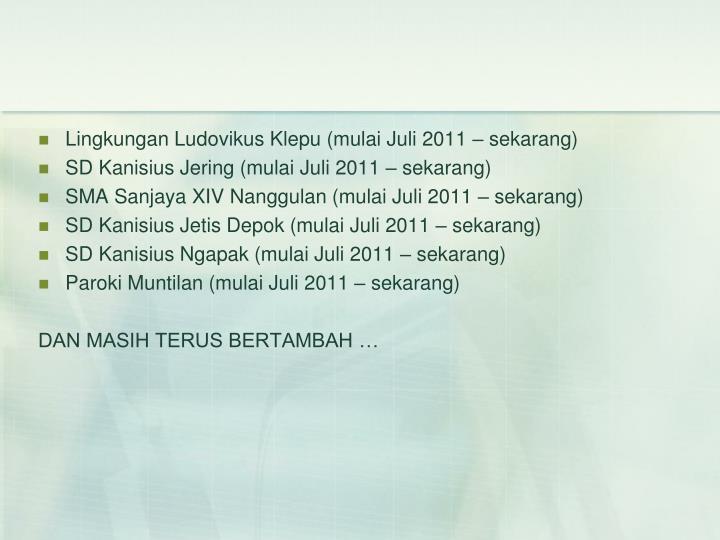 Lingkungan Ludovikus Klepu (mulai Juli 2011 – sekarang)