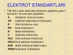 elektrot standartlari