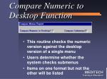 compare numeric to desktop function