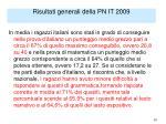risultati generali della pn it 2009