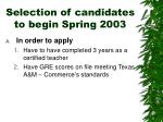 selection of candidates to begin spring 2003