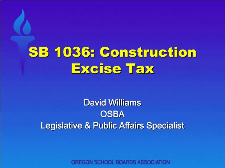 sb 1036 construction excise tax n.