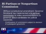 bi partisan or nonpartisan commission