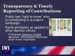 transparency timely reporting of contributions