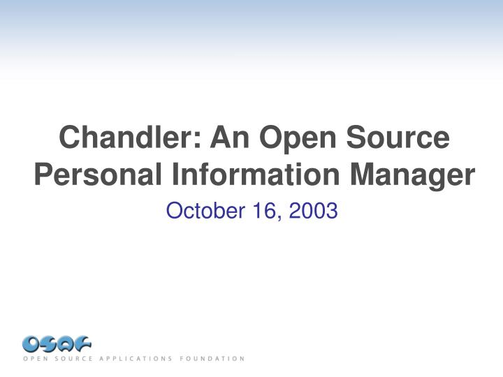chandler an open source personal information manager n.