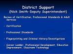 district support nick smith deputy superintendent1