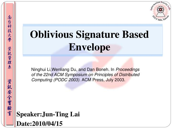 oblivious signature based envelope n.