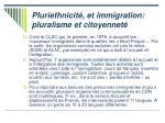 pluriethnicit et immigration pluralisme et citoyennet