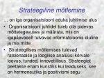 strateegiline m tlemine