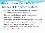 how to save more of your money at the grocery store