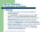 nurse retention profession practice1