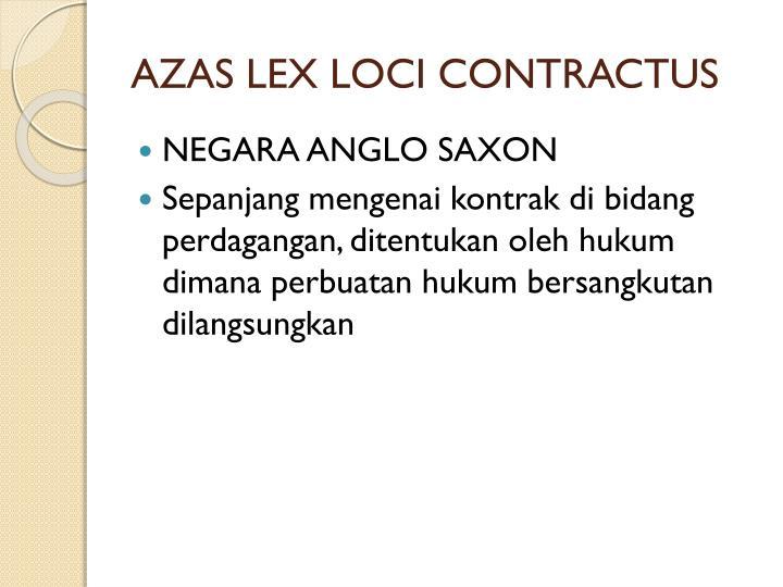 AZAS LEX LOCI CONTRACTUS