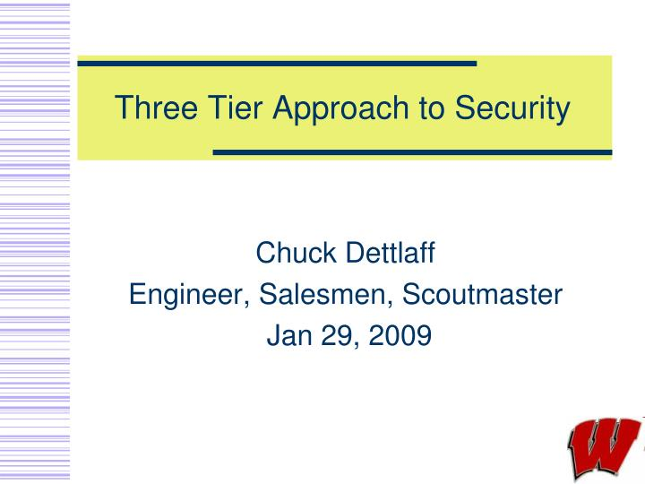 three tier approach to security n.