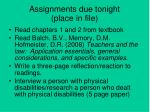 assignments due tonight place in file