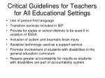 critical guidelines for teachers for all educational settings