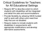 critical guidelines for teachers for all educational settings1
