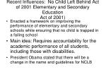 recent influences no child left behind act of 2001 elementary and secondary education act of 2001