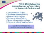 will is enes help paving the way towards an eco system of research infrastructures