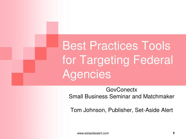 best practices tools for targeting federal agencies n.