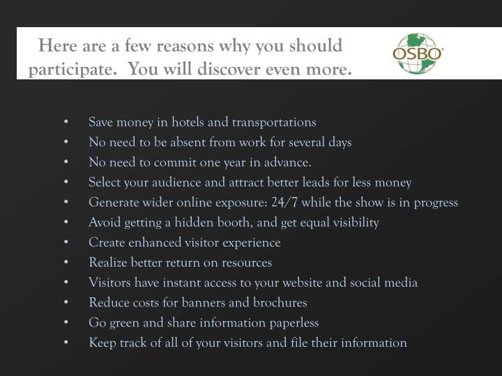 Here are a few reasons why you should participate.  You will discover even more.