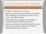 credit flexibility plan elements