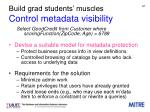 build grad students muscles control metadata visibility