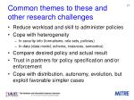 common themes to these and other research challenges