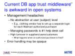 current db app trust middleware is awkward in open systems