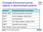 example enforcement points objects in decentralized systems