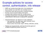 example policies for access control authentication info release