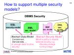 how to support multiple security models