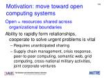motivation m ove toward open computing systems
