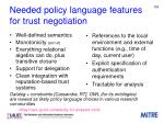 needed policy language features for trust negotiation