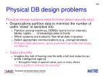physical db design problems