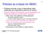 policies as a basis for abac