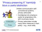 privacy preserving x harmfully blurs a useful distinction