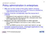 problem context policy administration in enterprises