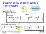 security policy chaos in today s n tier systems