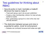 two guidelines for thinking about rbac