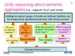 unify reasoning about semantic aggregates i e support is a just once
