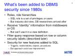 what s been added to dbms security since 1980s