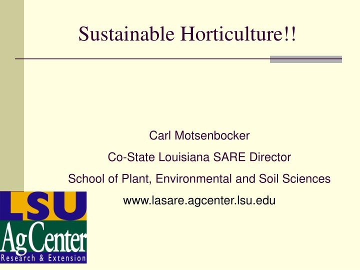 sustainable horticulture n.
