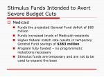 stimulus funds intended to avert severe budget cuts1