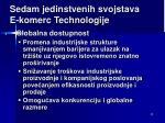 se dam jedinstvenih svojstava e komerc technolog ije2
