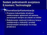 se dam jedinstvenih svojstava e komerc technolog ije6