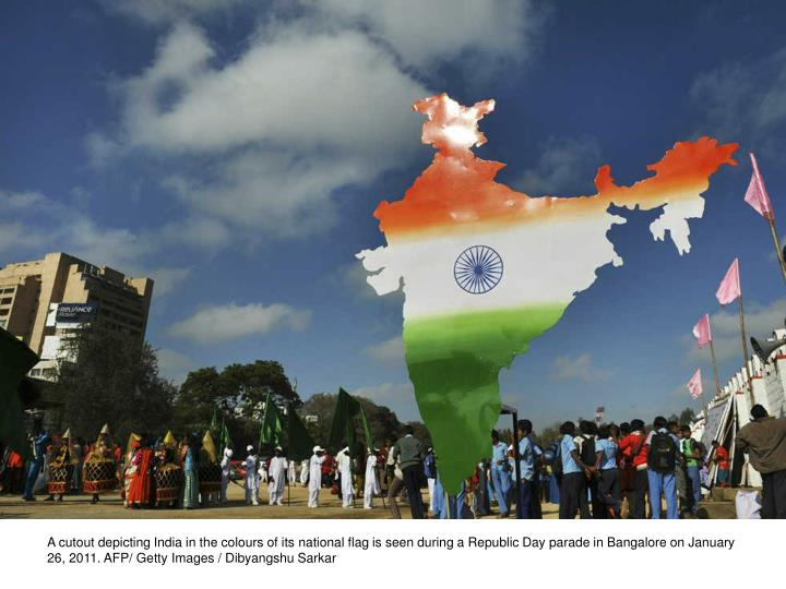 A cutout depicting India in the colours of its national flag is seen during a Republic Day parade in Bangalore on January 26, 2011. AFP/ Getty Images / Dibyangshu Sarkar
