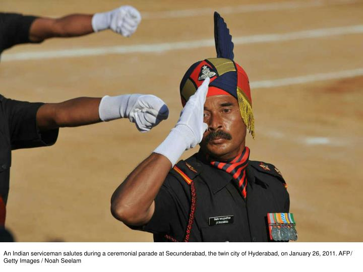 An Indian serviceman salutes during a ceremonial parade at Secunderabad, the twin city of Hyderabad, on January 26, 2011. AFP/ Getty Images / Noah Seelam