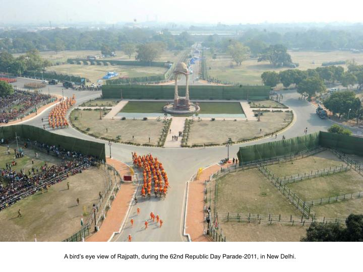 A bird's eye view of Rajpath, during the 62nd Republic Day Parade-2011, in New Delhi.